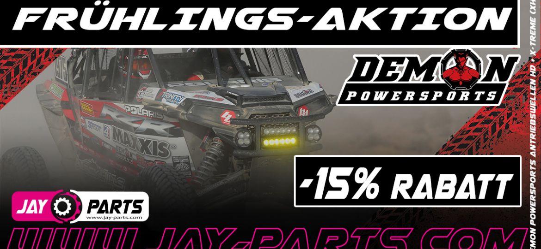 -15% Rabatt - Frühlingsaktion - Demon Powersports Antriebswellen