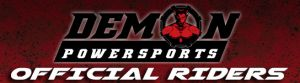 Demon Powersports official riders